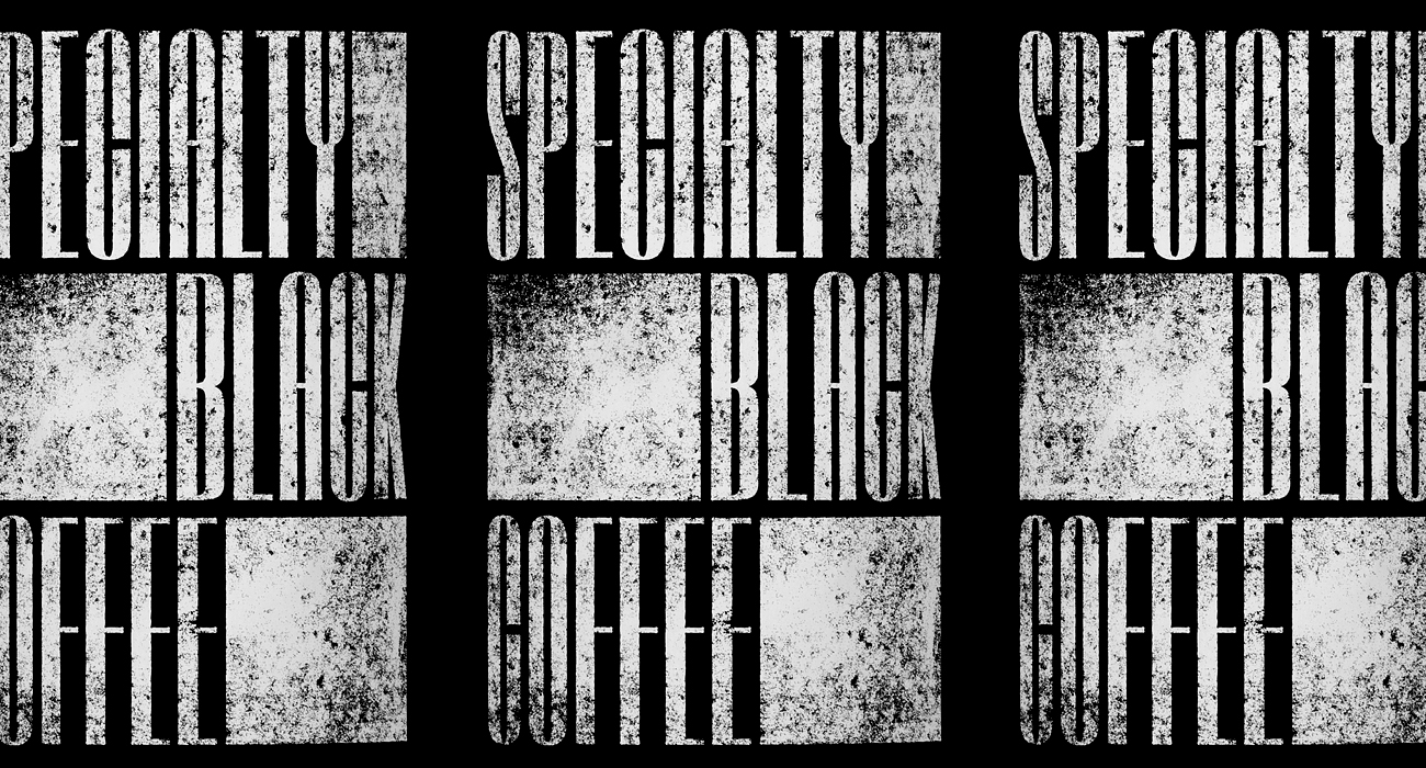 SPECIALTY BLACK COFFEE
